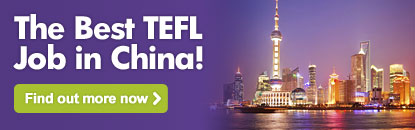 The Best TEFL Job in China! Find out more now