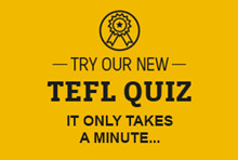 Try our TEFL Quiz