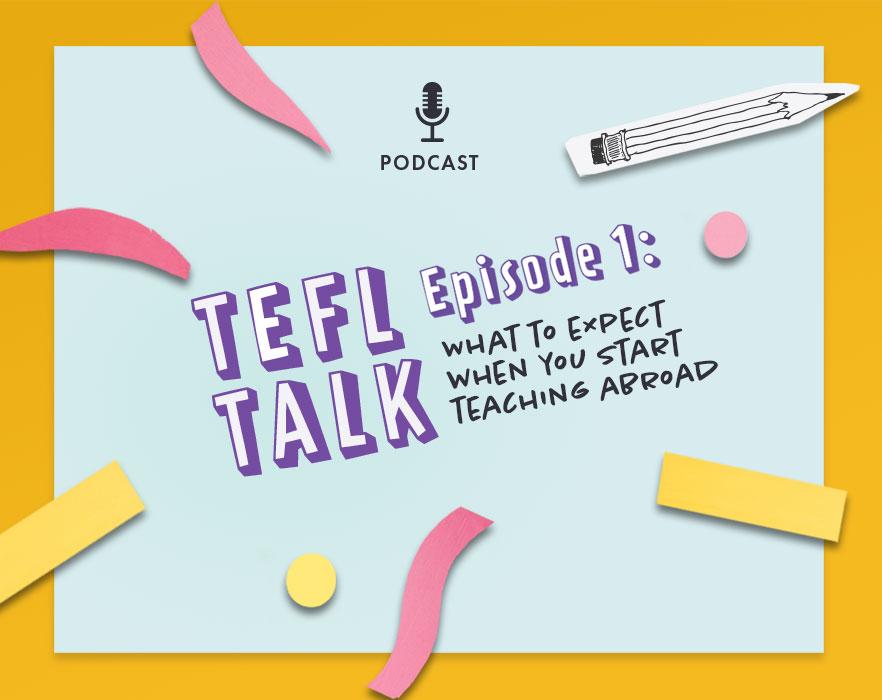 TEFL TALK Episode 1